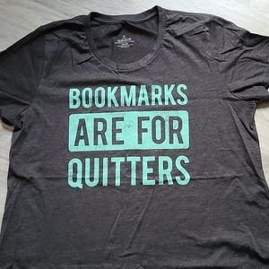 Bookmarks are for Quitters Tshirt